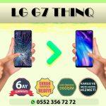 lg g7 thinq ekran değişimi ve ekran tamiri fiyatı kadıköy cep dünyası
